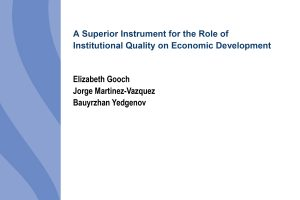 A Superior Instrument for the Role of Institutional Quality on Economic Development